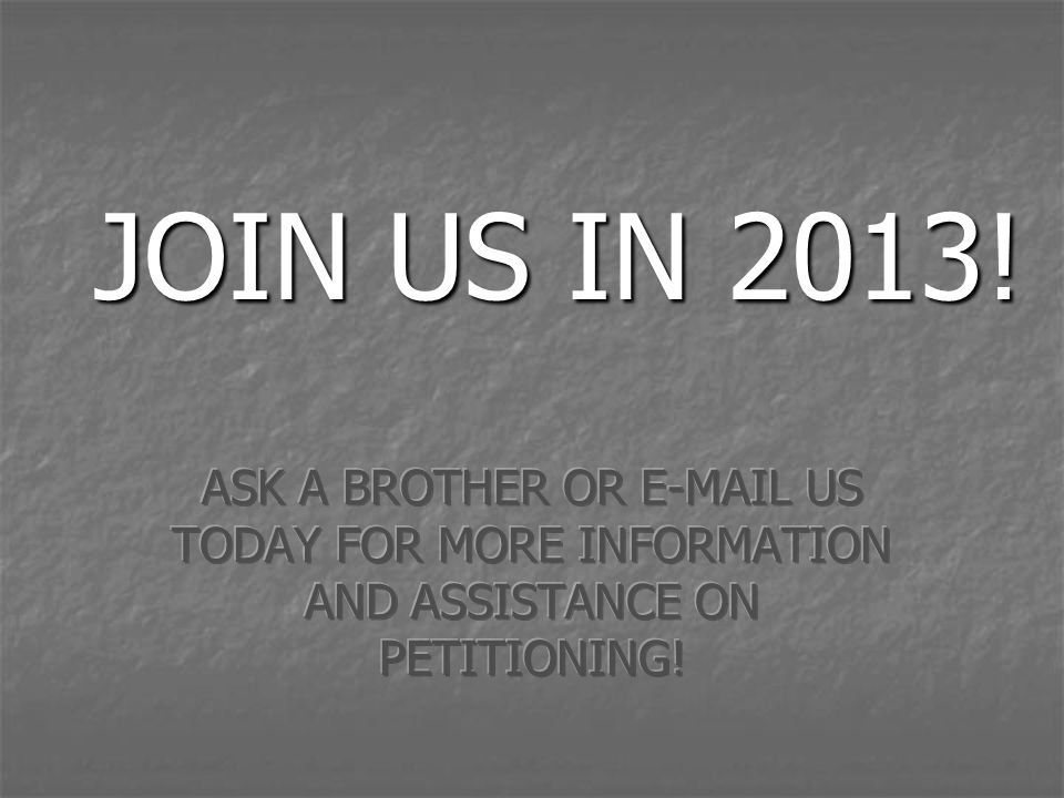 JOIN US IN 2013.