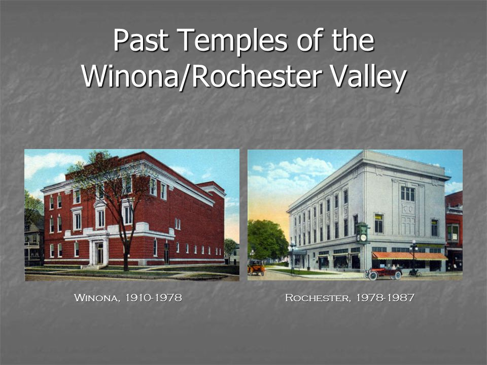 Past Temples of the Winona/Rochester Valley