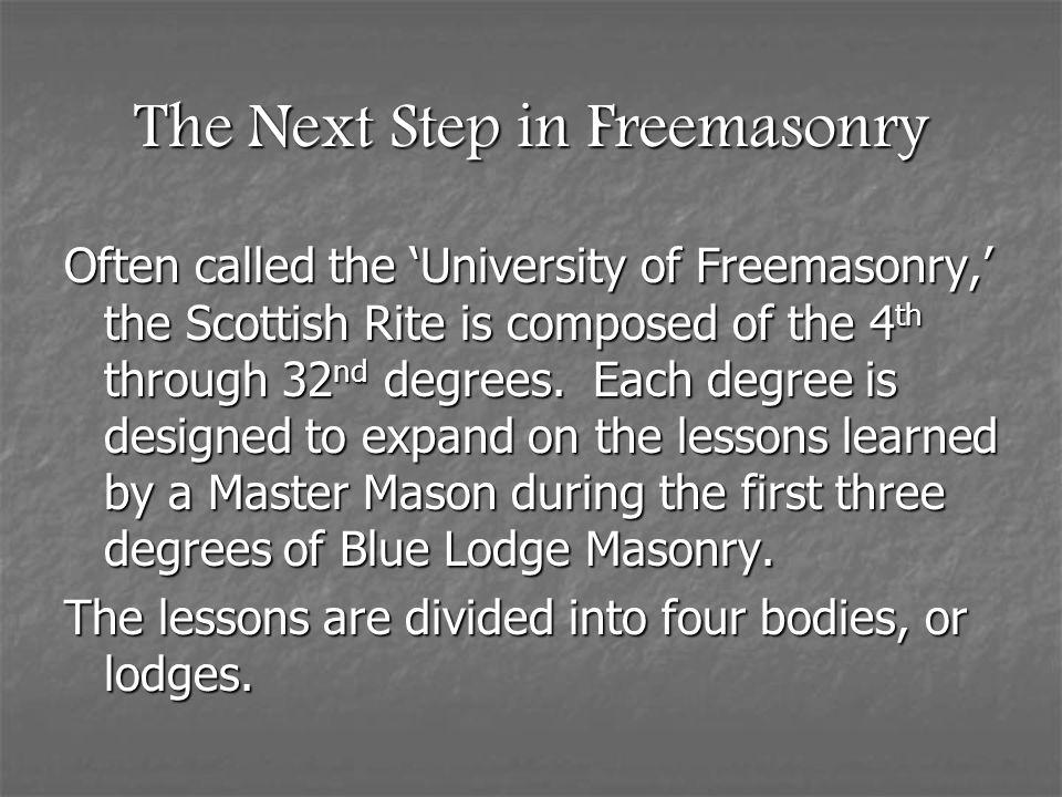 The Next Step in Freemasonry
