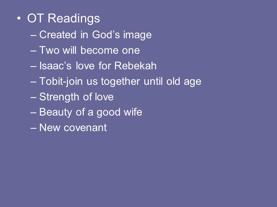 OT Readings Created in God's image Two will become one