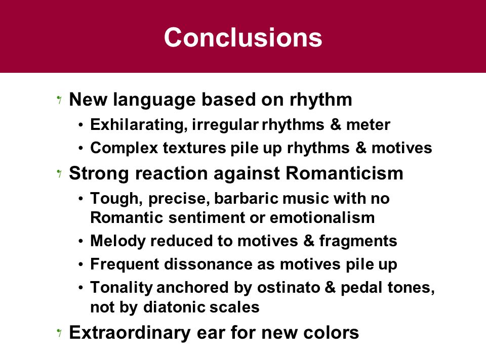 Conclusions New language based on rhythm