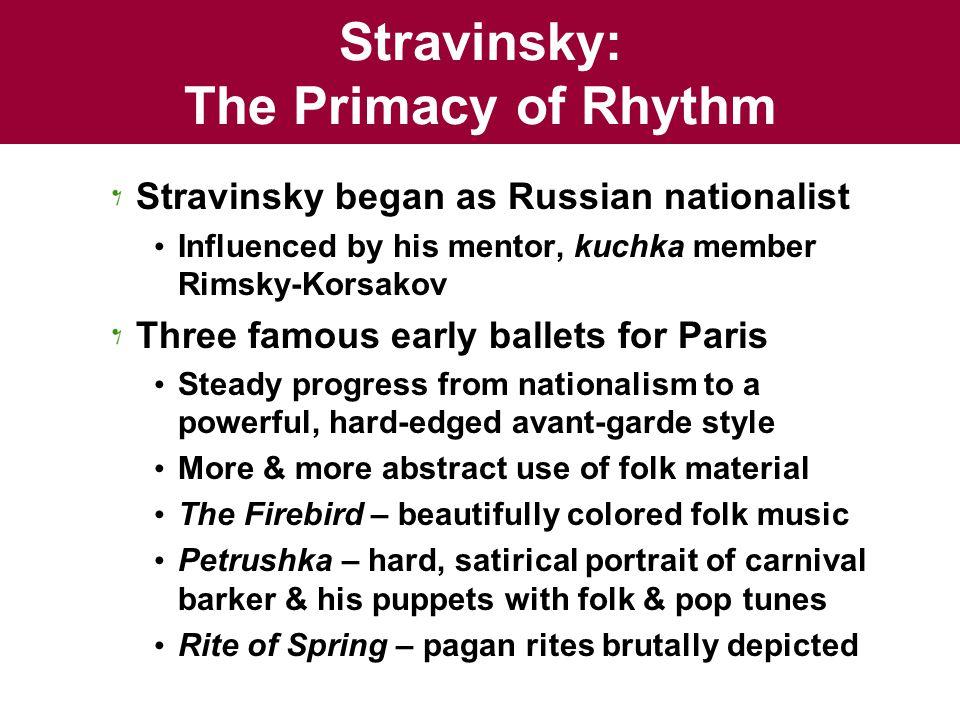 Stravinsky: The Primacy of Rhythm