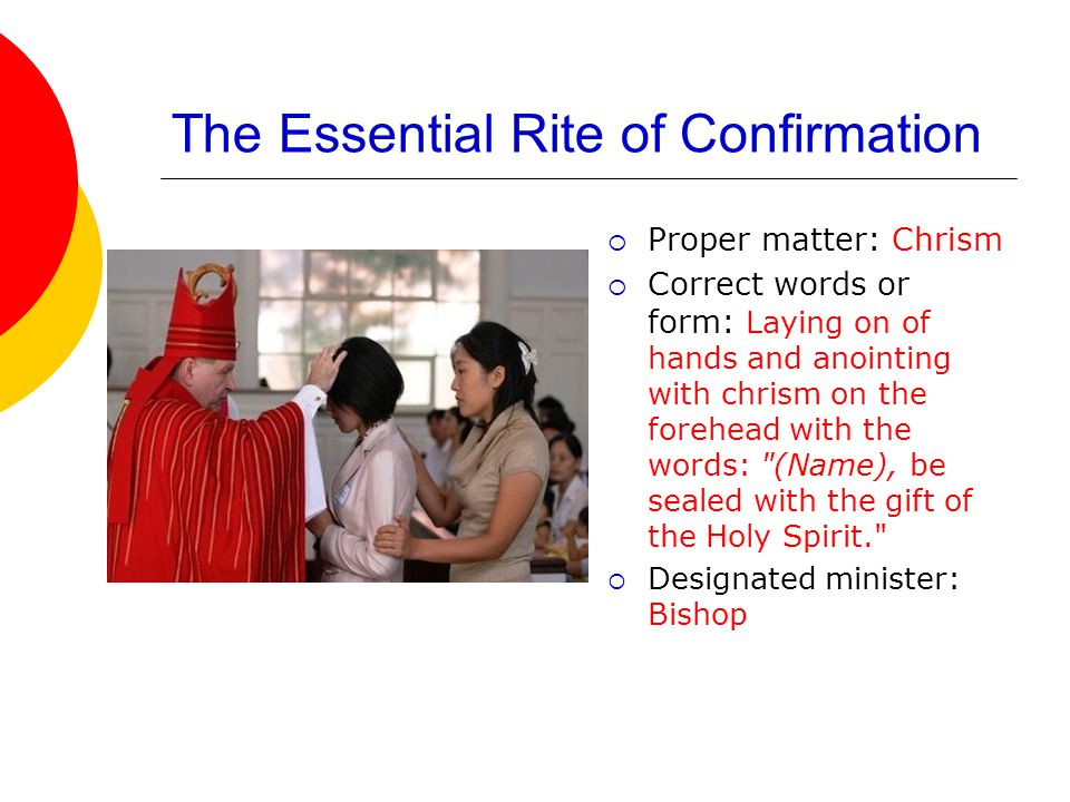 The Essential Rite of Confirmation