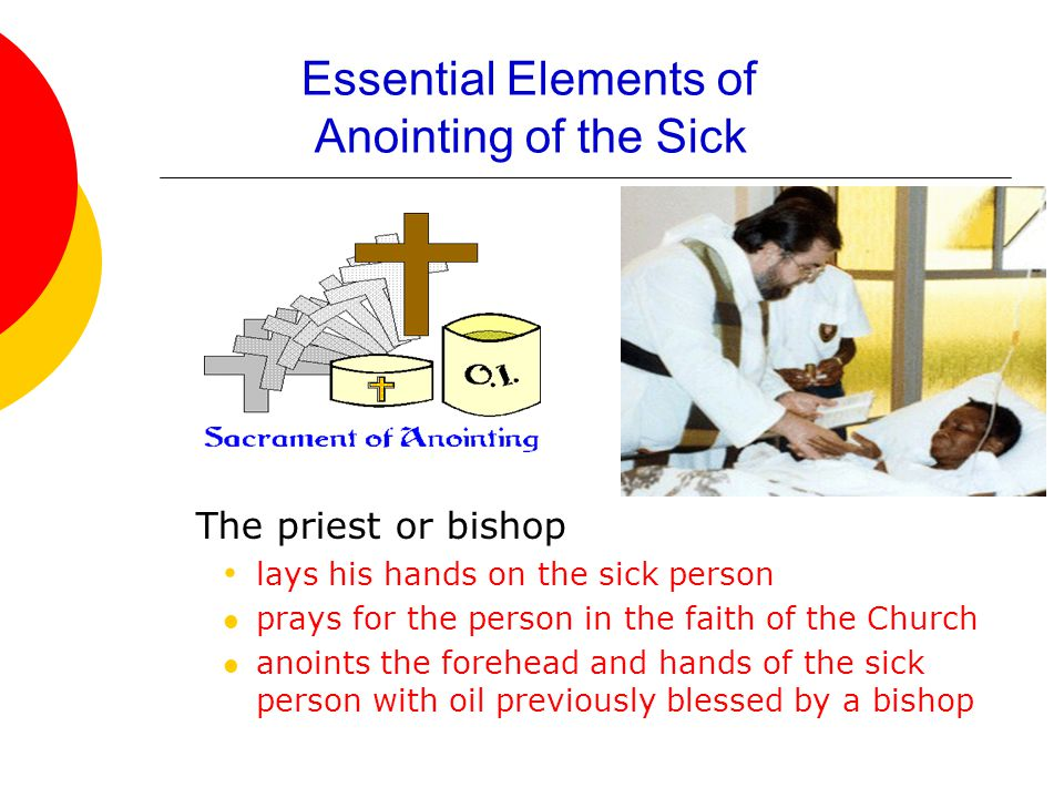 Essential Elements of Anointing of the Sick