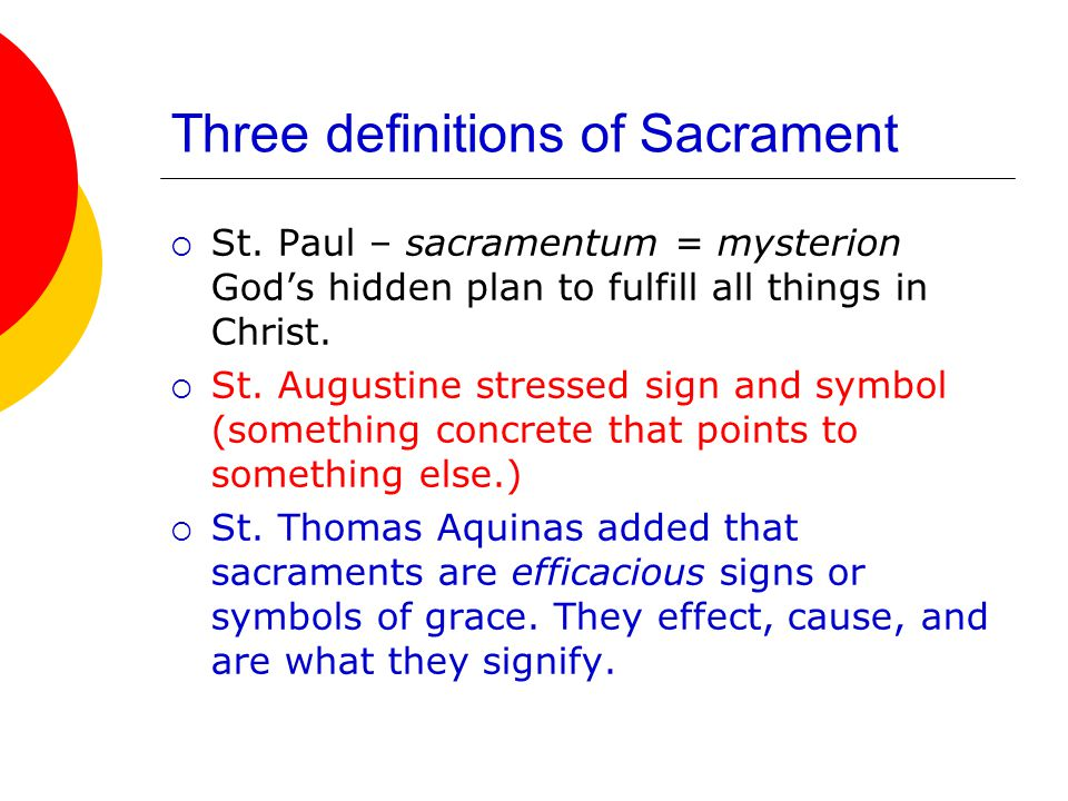 Three definitions of Sacrament