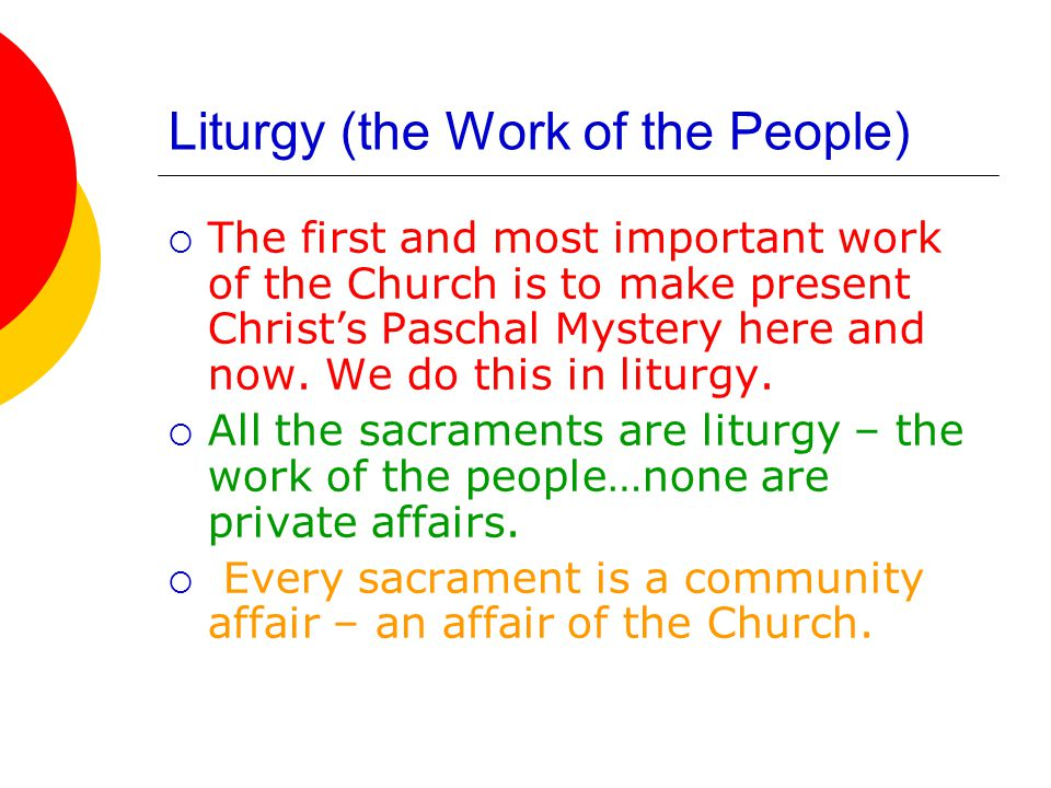 Liturgy (the Work of the People)