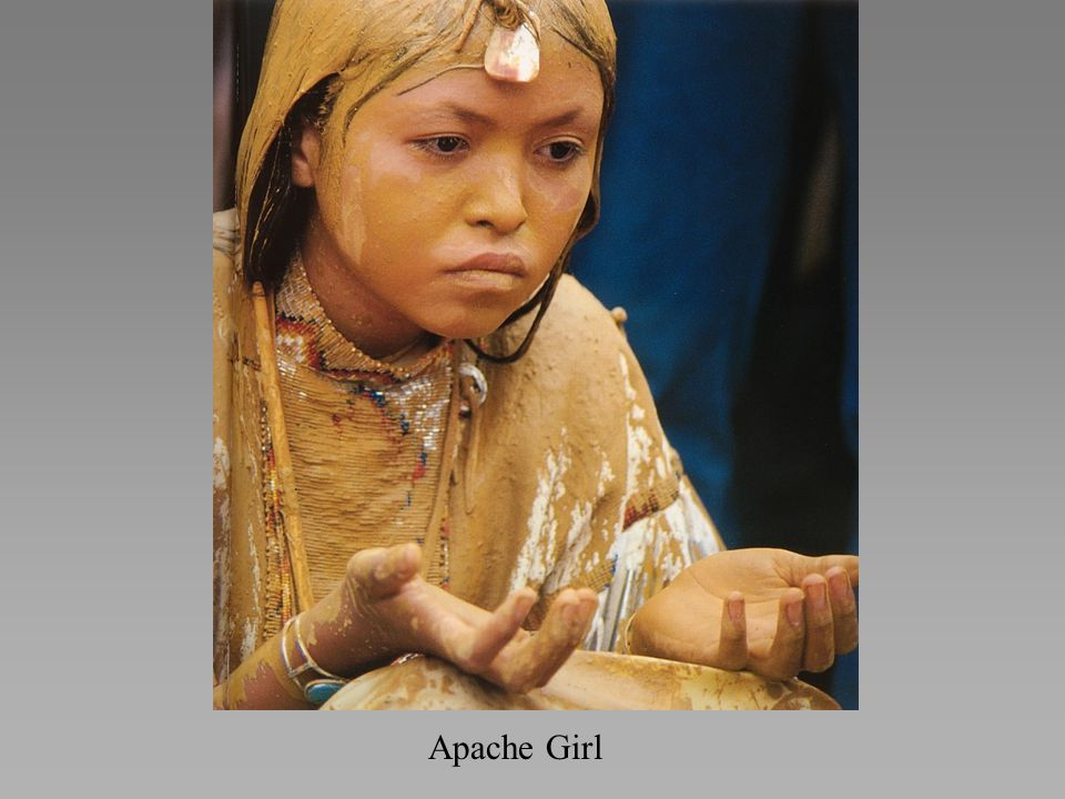 *Like generations of Apache women before her, this pubescent girl will be chanted into womanhood by the elders of her tribe.
