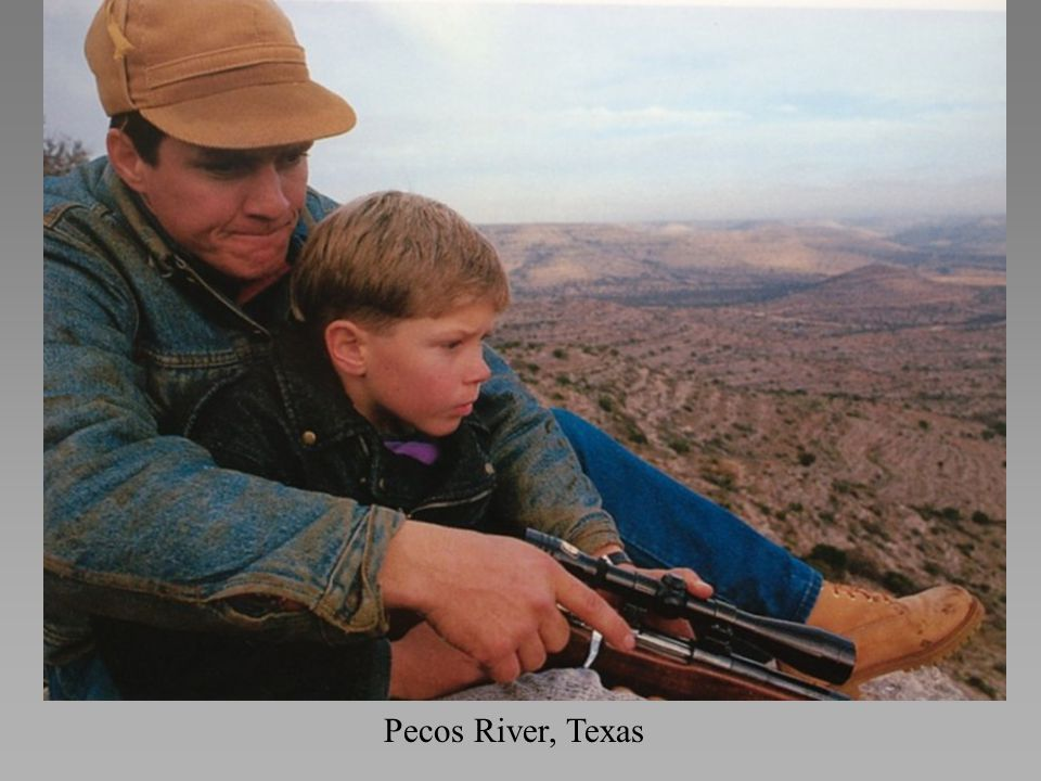 *Near Pecos River, a father, reenacting an ancient rite, takes his son out for his first deer hunt.