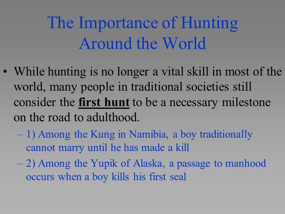 The Importance of Hunting Around the World