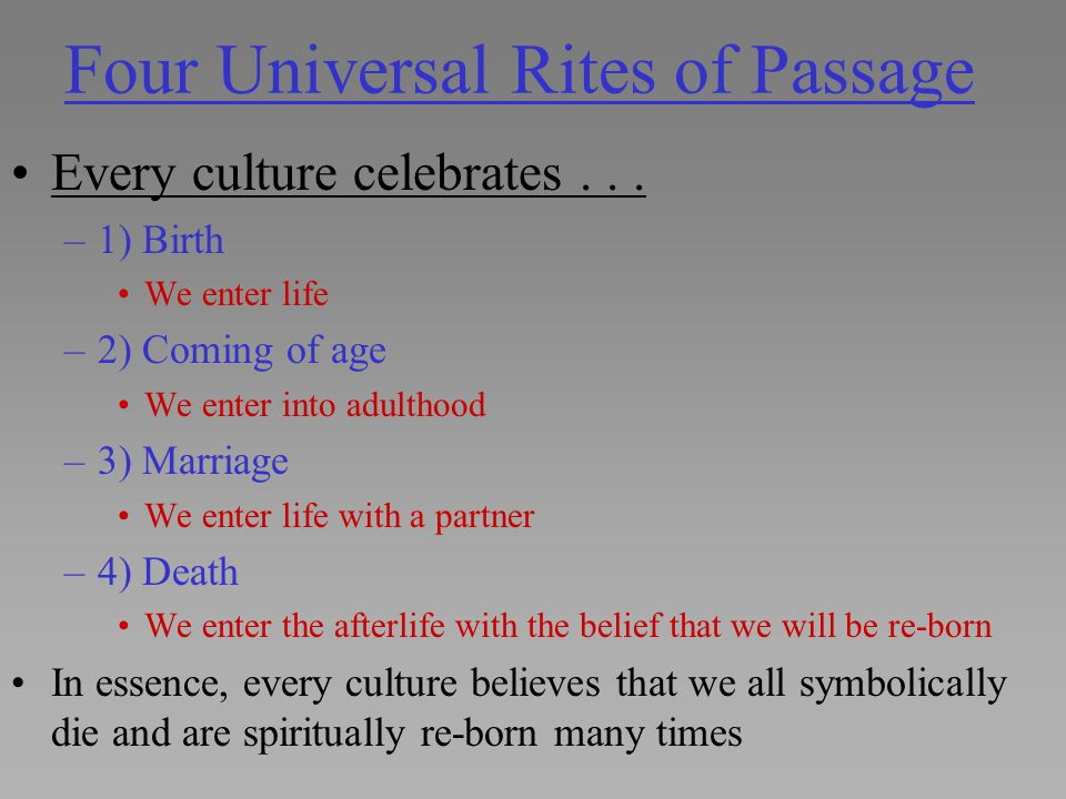 Four Universal Rites of Passage