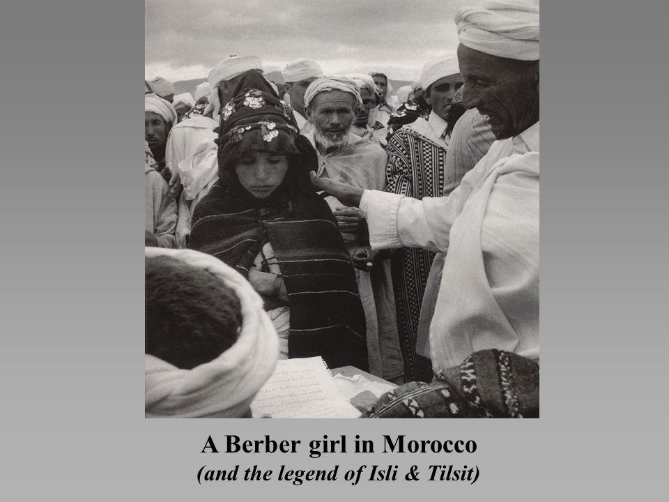 A Berber girl in Morocco (and the legend of Isli & Tilsit)