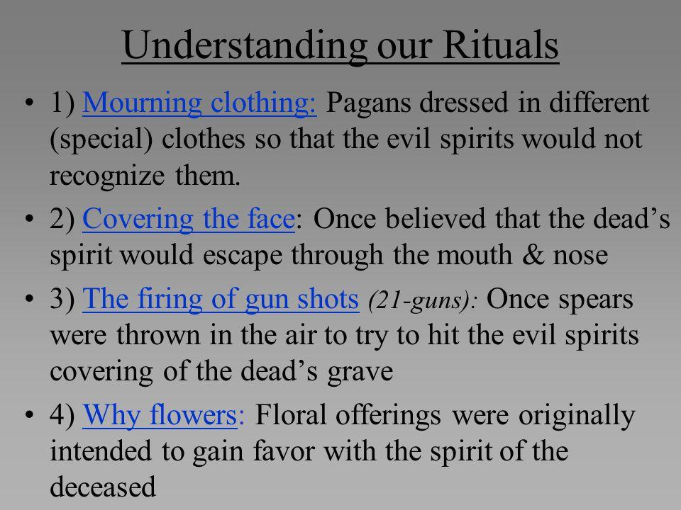 Understanding our Rituals
