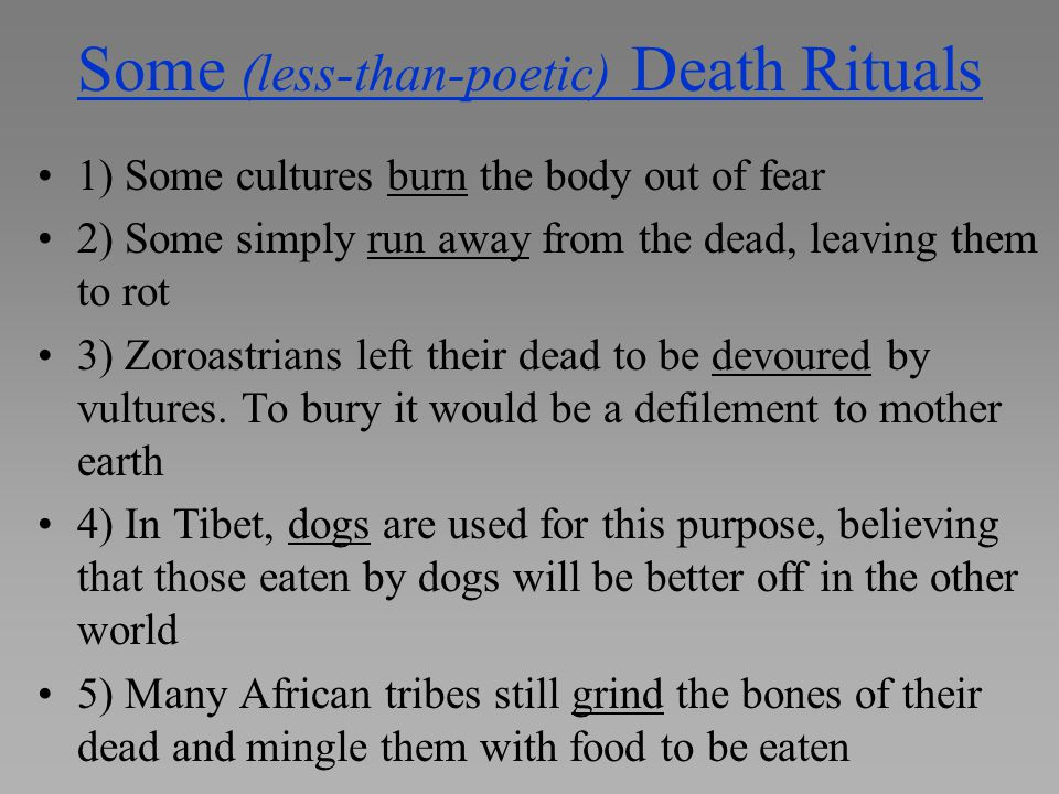 Some (less-than-poetic) Death Rituals