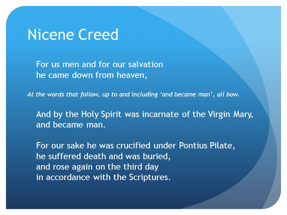Nicene Creed For us men and for our salvation