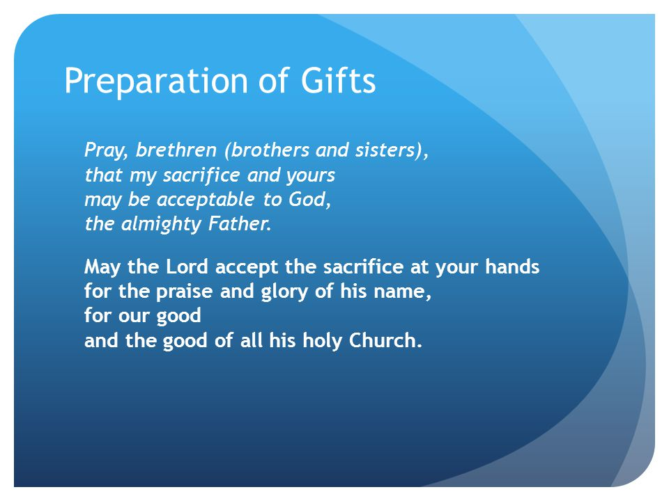 Preparation of Gifts