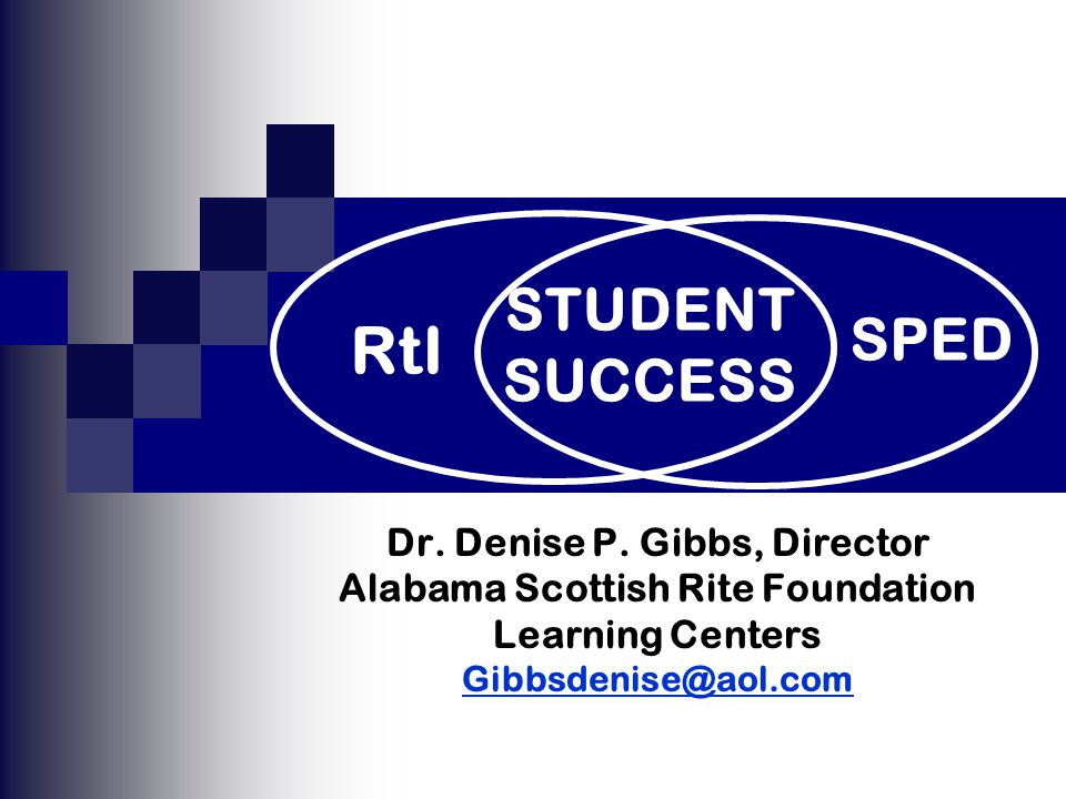 Dr. Denise P. Gibbs, Director Alabama Scottish Rite Foundation