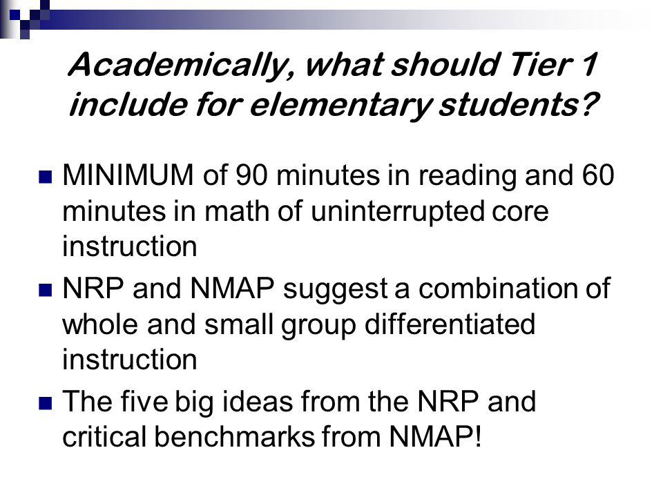 Academically, what should Tier 1 include for elementary students