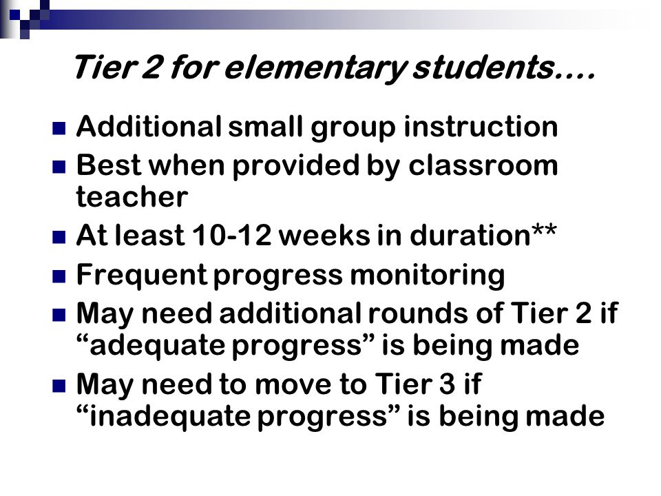 Tier 2 for elementary students….