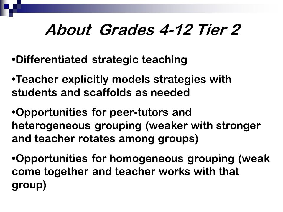 About Grades 4-12 Tier 2 Differentiated strategic teaching