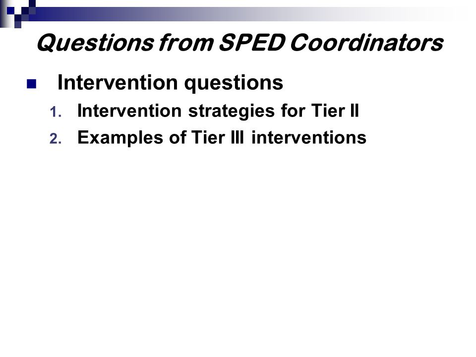 Questions from SPED Coordinators