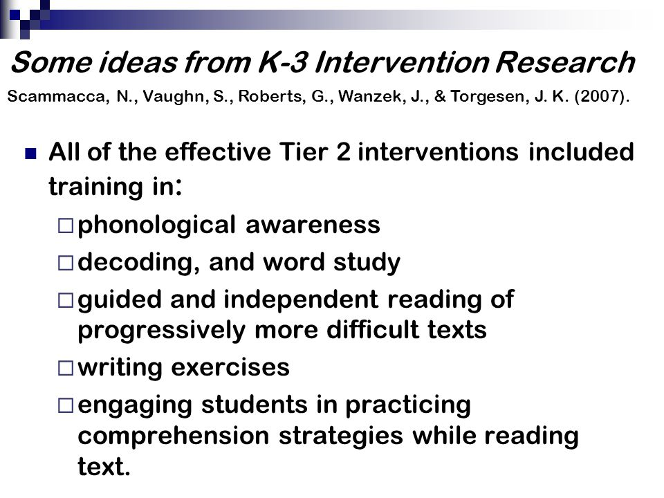 Some ideas from K-3 Intervention Research