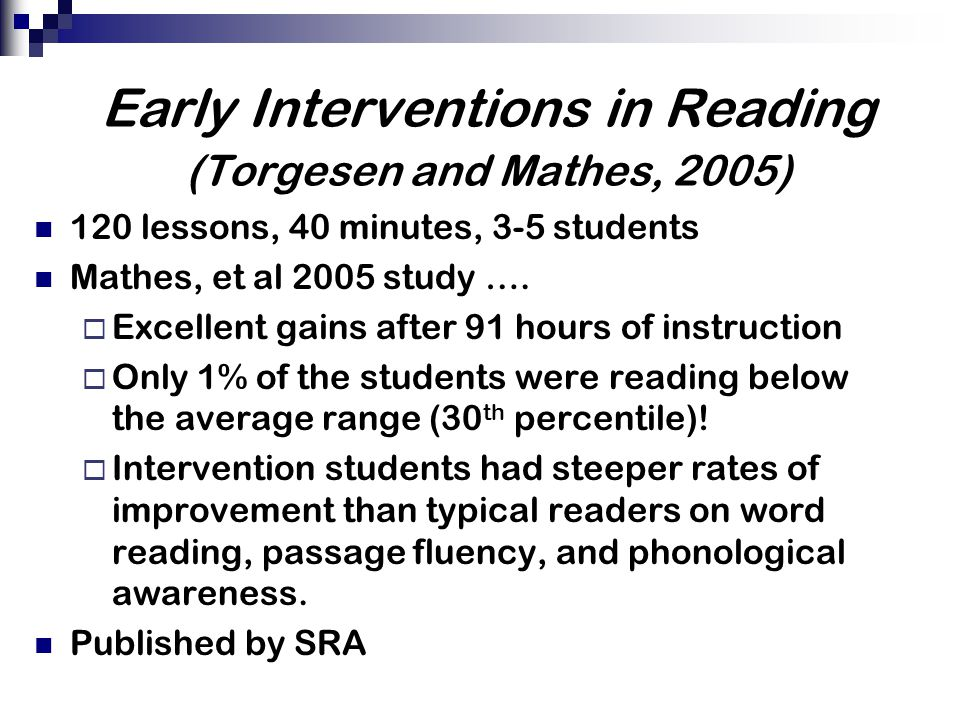 Early Interventions in Reading (Torgesen and Mathes, 2005)