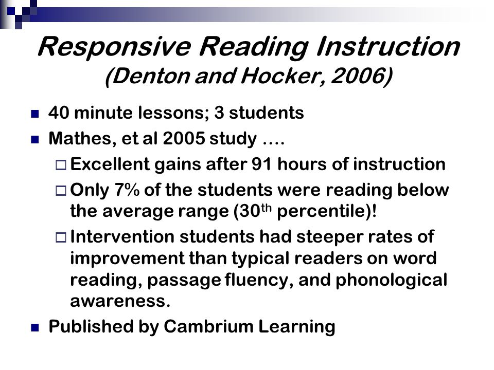 Responsive Reading Instruction (Denton and Hocker, 2006)