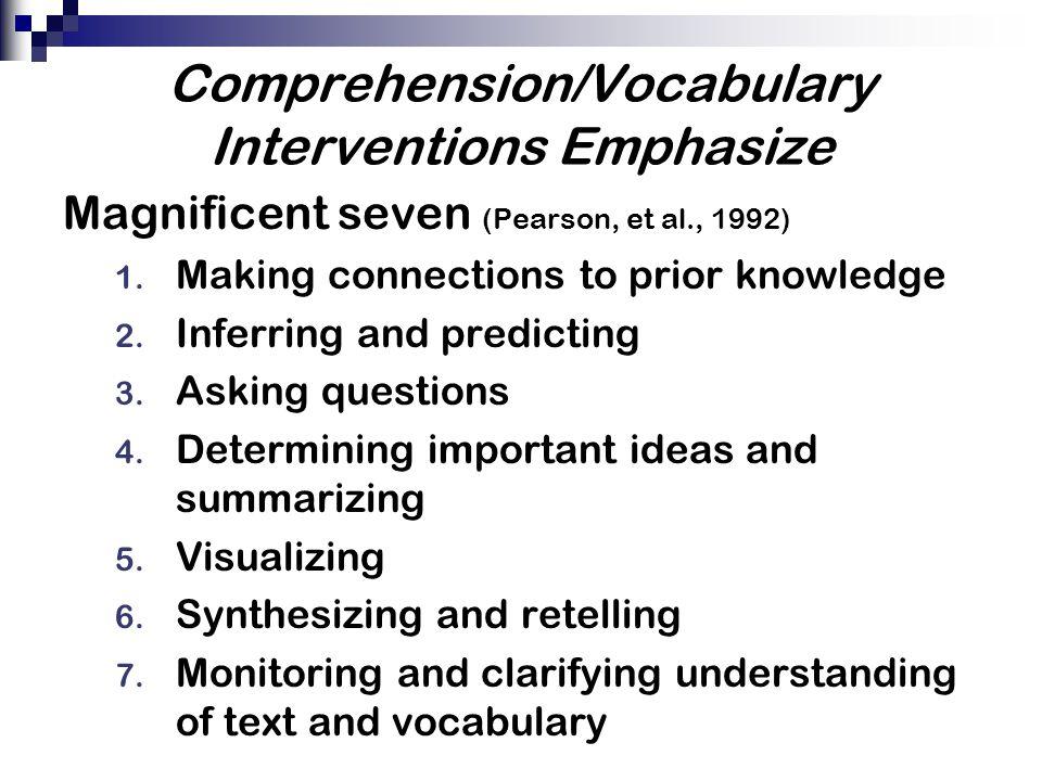 Comprehension/Vocabulary Interventions Emphasize