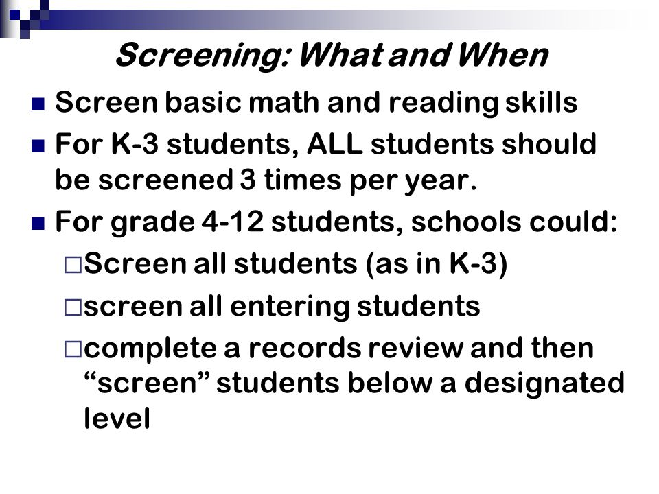 Screening: What and When