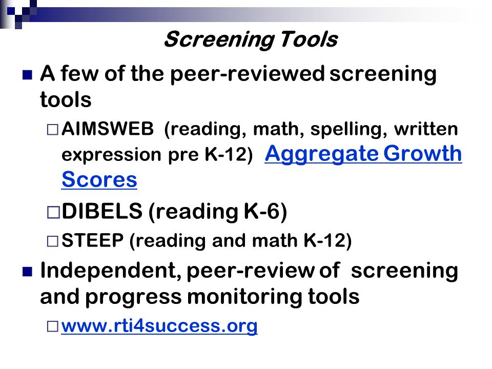 A few of the peer-reviewed screening tools