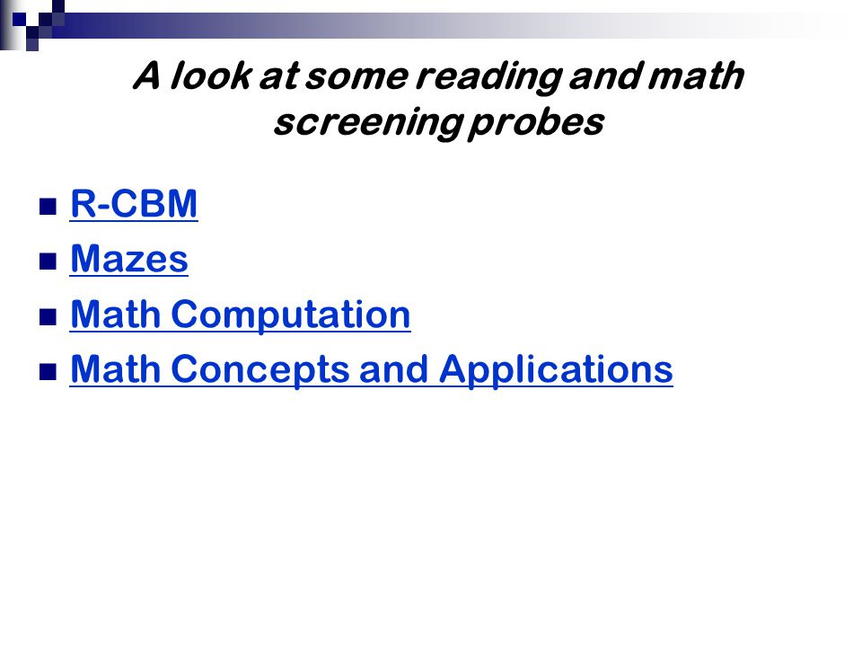 A look at some reading and math screening probes