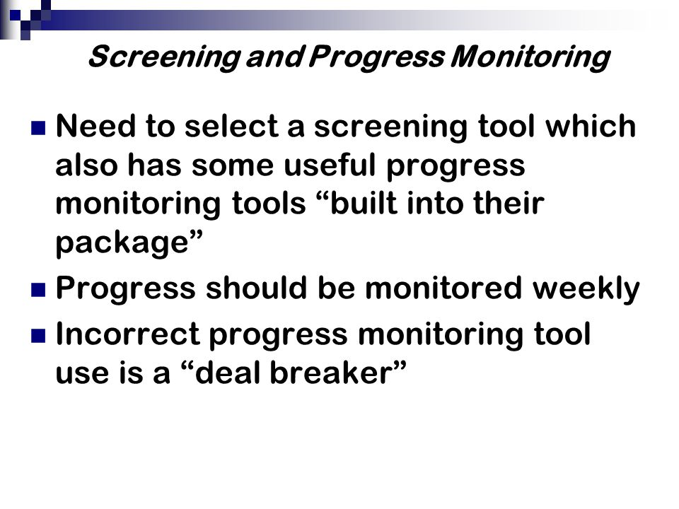 Screening and Progress Monitoring