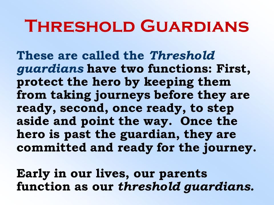 Threshold Guardians