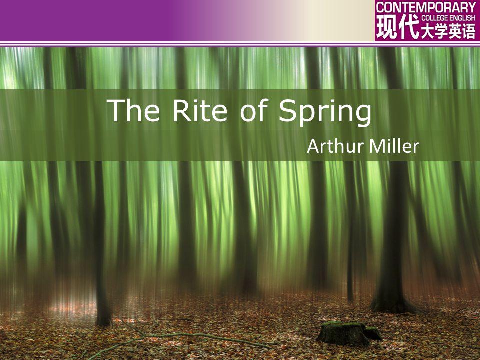 The Rite of Spring Arthur Miller