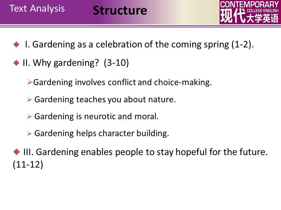 Structure Text Analysis Gardening involves conflict and choice-making.
