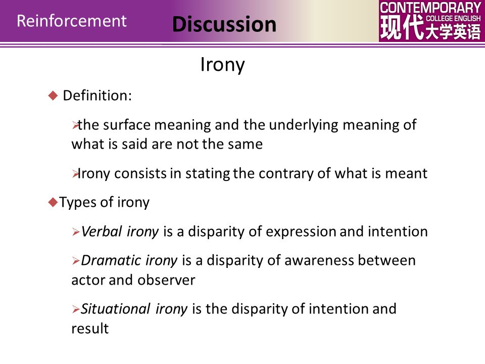 Discussion Irony Reinforcement Definition: