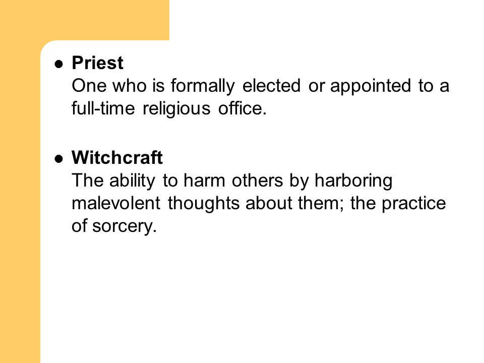 Priest One who is formally elected or appointed to a full-time religious office.