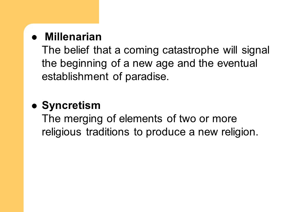 Millenarian The belief that a coming catastrophe will signal the beginning of a new age and the eventual establishment of paradise.