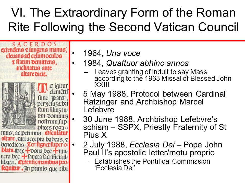 VI. The Extraordinary Form of the Roman Rite Following the Second Vatican Council