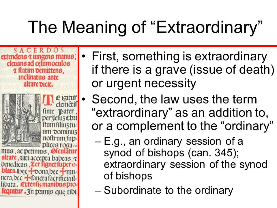 The Meaning of Extraordinary