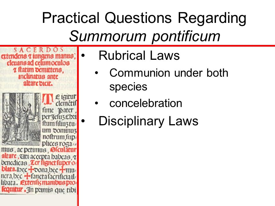 Practical Questions Regarding Summorum pontificum