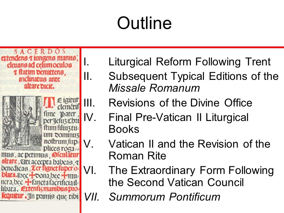 Outline Liturgical Reform Following Trent