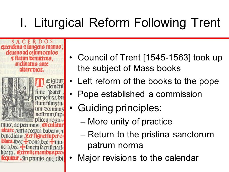 I. Liturgical Reform Following Trent