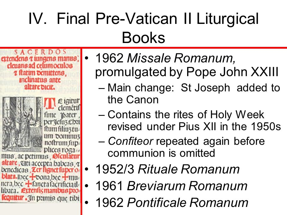 IV. Final Pre-Vatican II Liturgical Books