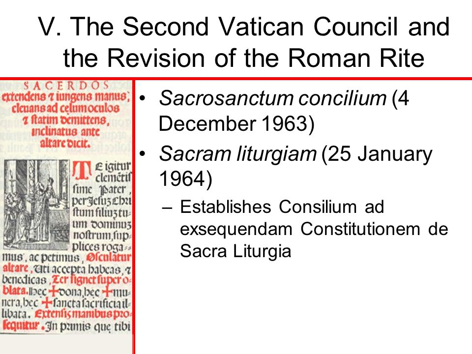 V. The Second Vatican Council and the Revision of the Roman Rite