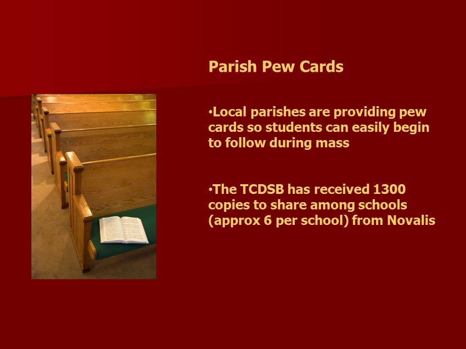 Parish Pew Cards Local parishes are providing pew cards so students can easily begin to follow during mass.