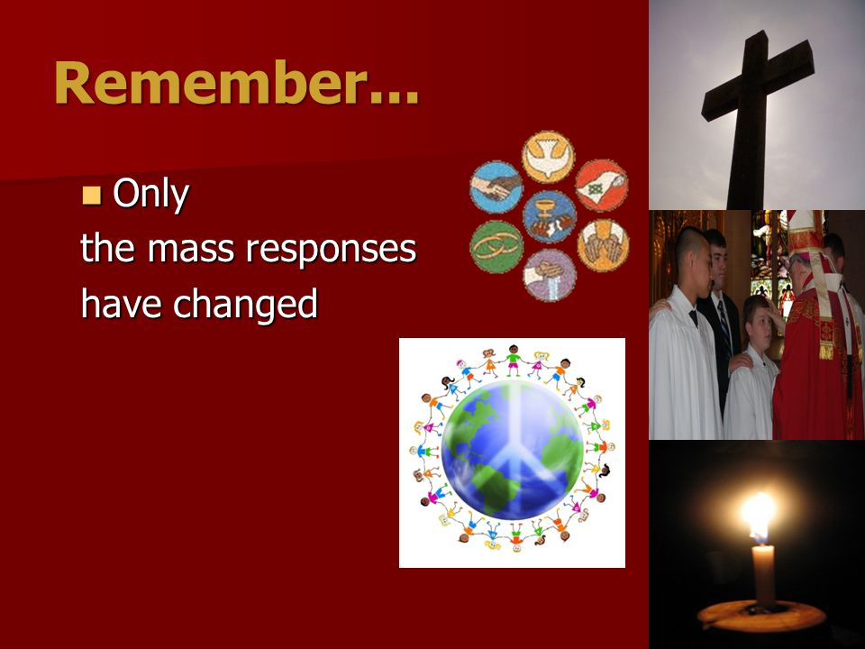 Remember... Only the mass responses have changed