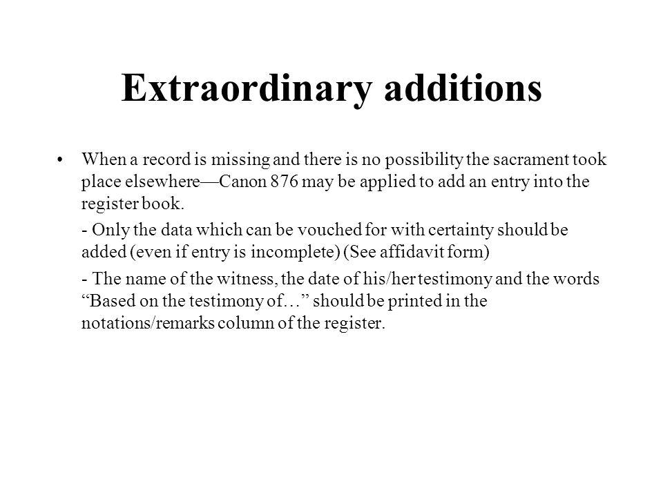Extraordinary additions