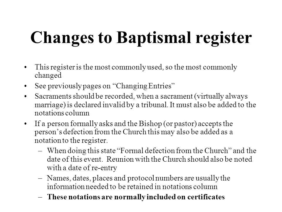 Changes to Baptismal register