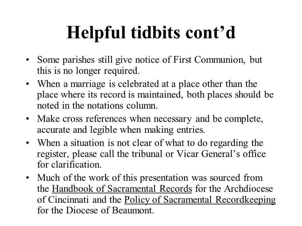 Helpful tidbits cont'd
